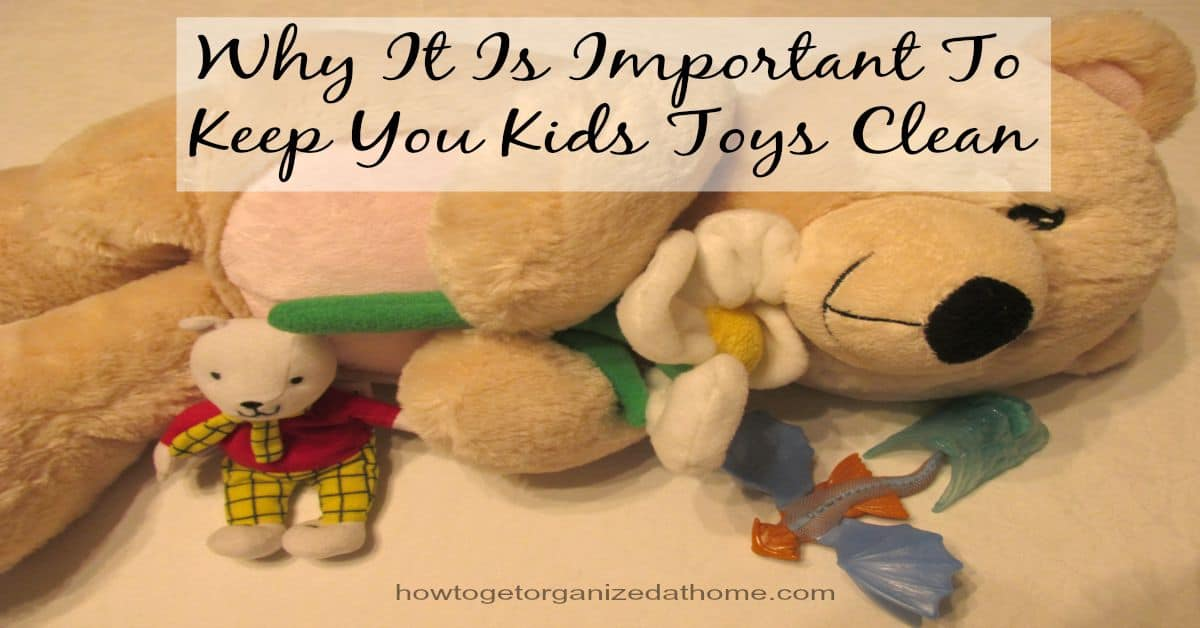 Keep Your Kids Toys Clean