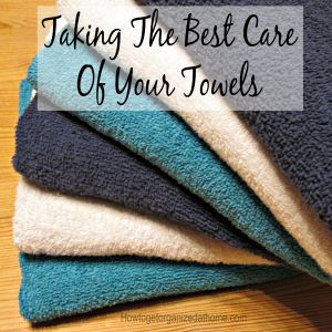 Taking The Best Care Of Your Towels