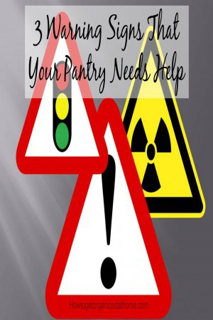 Look for these 3 warning signs that your pantry needs help! Don't over look these warnings they can help to save your pantry!