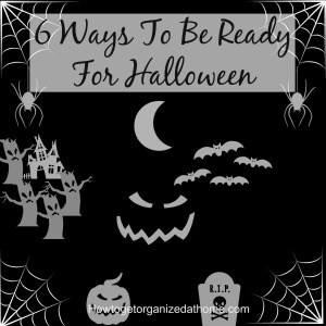 6 Ways To Be Ready For Halloween