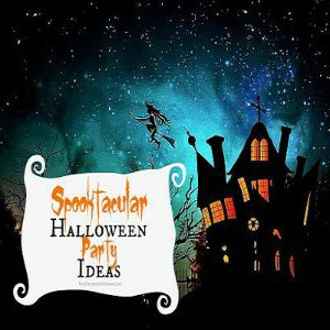 Spooktacular Halloween Party Ideas