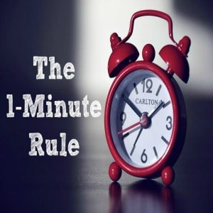 The 1-Minute Rule