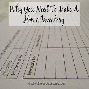 Why You Need To Make A Home Inventory