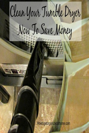 Clean your tumble dryer and remove the fluff build up, not only will it save you money but it will also prevent the possibility of fire!