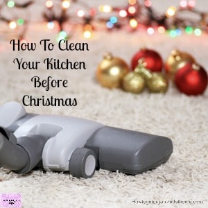 How to clean your kitchen with a free printable! Get it done now!