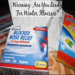 Warning: Are You Ready For Winter Illnesses?