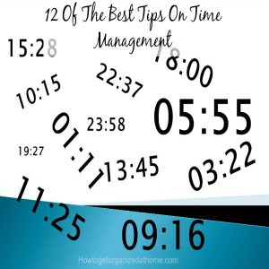 12 Of The Best Tips On Time Management