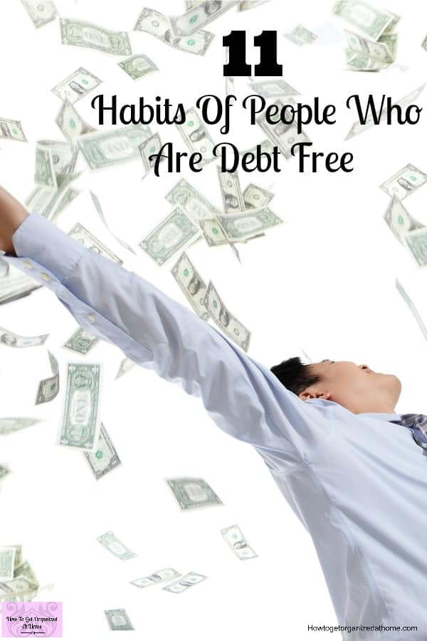 Being debt free and living your life is possible! Copy the habits of debt free people to help you on your way!