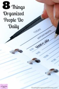 Habits of highly successfully organized people help them stay focused on the tasks they need to do!