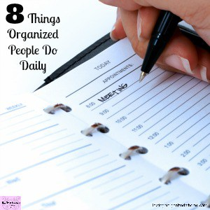If you want to know how to get organized follow these tips from organized people!