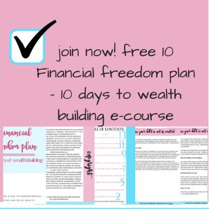 Your Financial Freedom Plan - 10 Days To Wealth Building