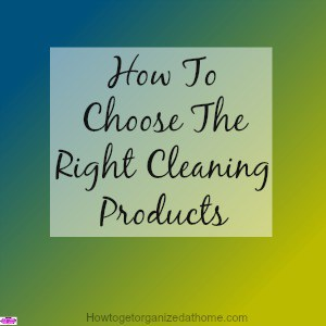 Choosing the right cleaning products for your home and your budget isn't an easy task. There are so many products that it is confusing as to what to buy.