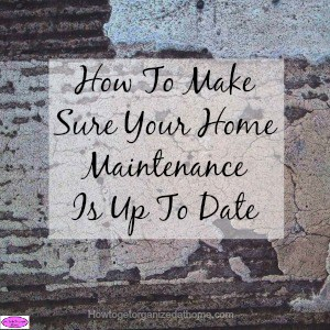 Making sure your home maintenance is up to date can save you money and prevent damage to your home from lack of care. It can also save your life!
