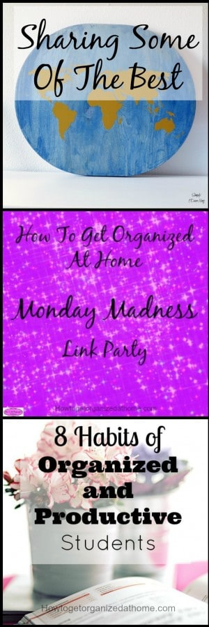 Sharing some of the best posts that are linked each week in the Monday Madness link parties. This is just some of the great posts shared!