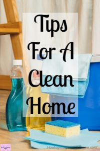 Need tips for a clean home? Building these life hacks and ideas into your life will create a cleaner home that makes you happy and not so stressed!