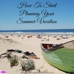 Planning your summer vacation is important, it allows you to start to make the necessary arrangements in advance to make your summer vacation perfect.