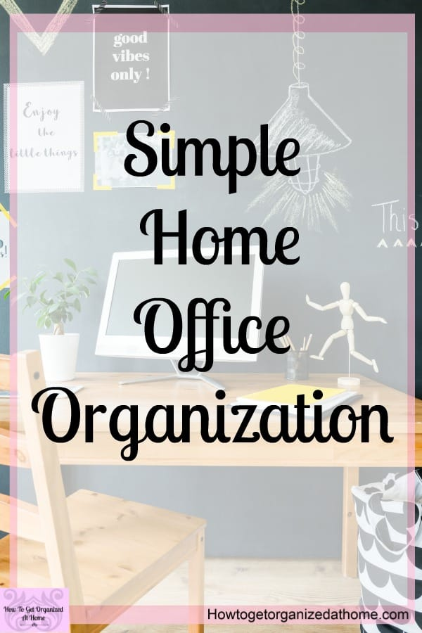 Are you looking for simple home office organization tips? These simple and easy tips will help you take control of your home office and make it a place that you will love!
