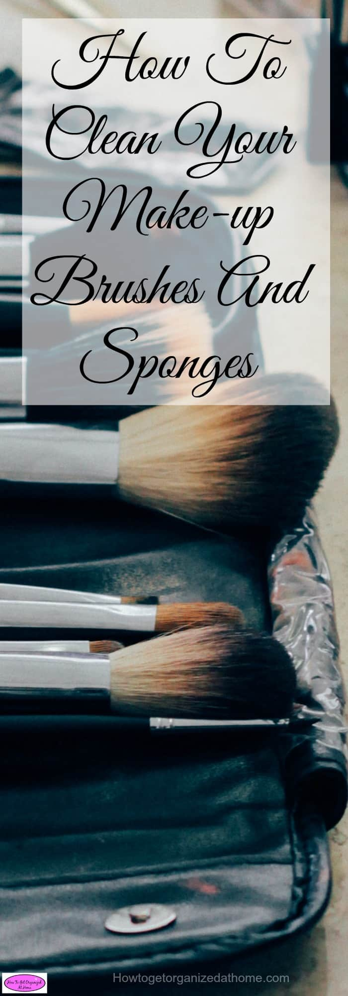 It is important that you clean your make-up brushes and sponges regularly to ensure that they are not covered in germs and bacteria.
