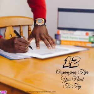 These great organizing tips will help you straighten out different areas in your life to make things easier for you and your family! Give it a try!