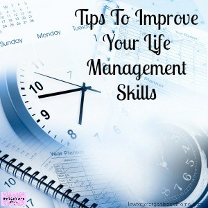 13 Of The Best Life Management Tips