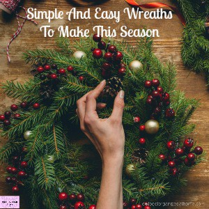 Simple And Easy Wreaths To Make This Season