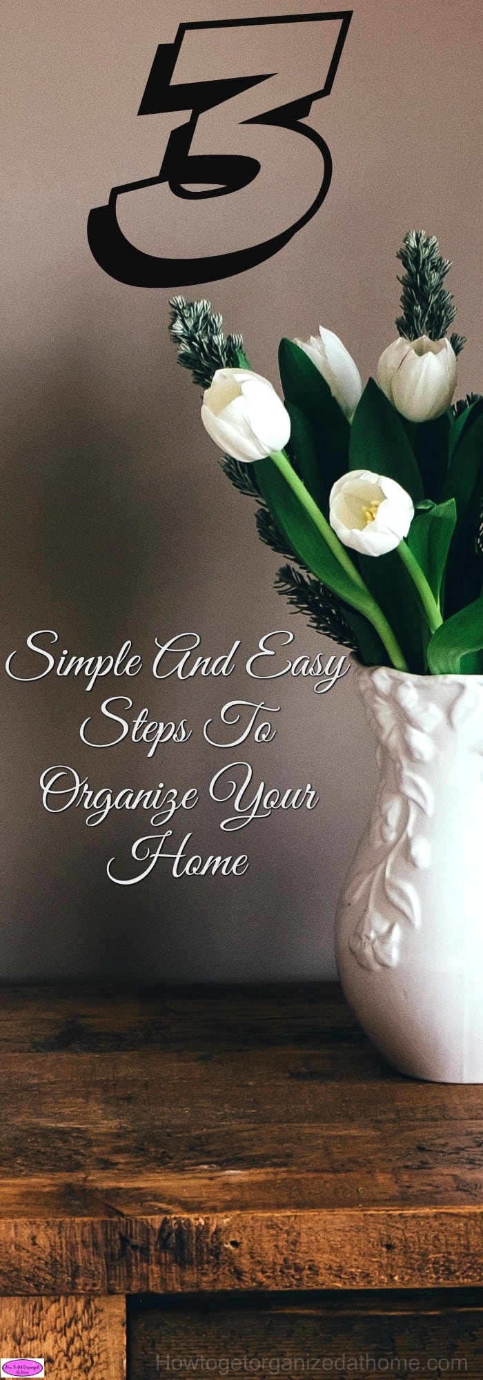 If you are looking for simple and easy steps to organize your home, this is the right place! Just 3 things and you will have an organized space!
