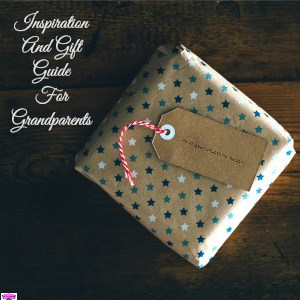 Inspiration And Gift Guide For Grandparents