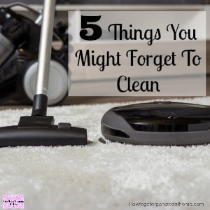 5 Places You'll Forget To Clean
