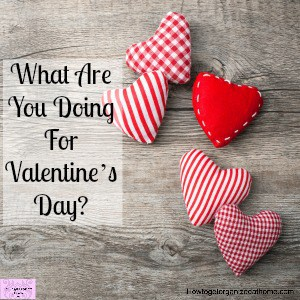 Create An Amazing Valentine's Day