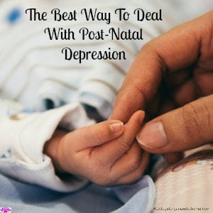 The best way to deal with post-natal depression is to talk to a professional, tell them how you feel and don't feel you will be judged!