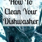Tips and advice on how to get and keep your dishwasher clean and smell free! There are tips on how to deep clean it too!