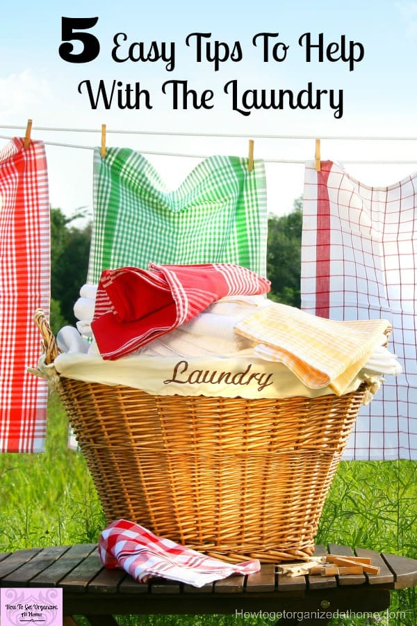 Don't let the laundry get you down! These tips will help you take back control!
