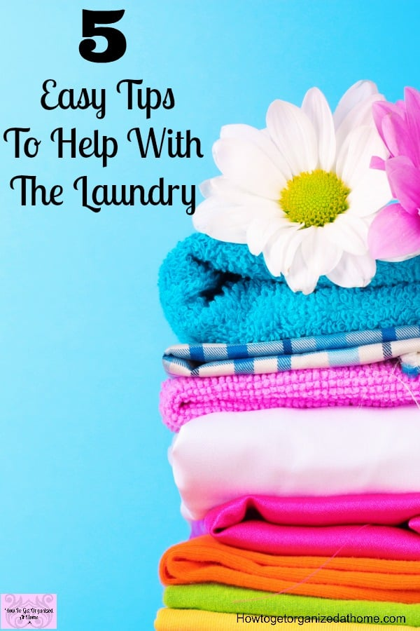 Feeling overwhelmed by laundry? Don't let it get you down! Take control with these 5 tips!