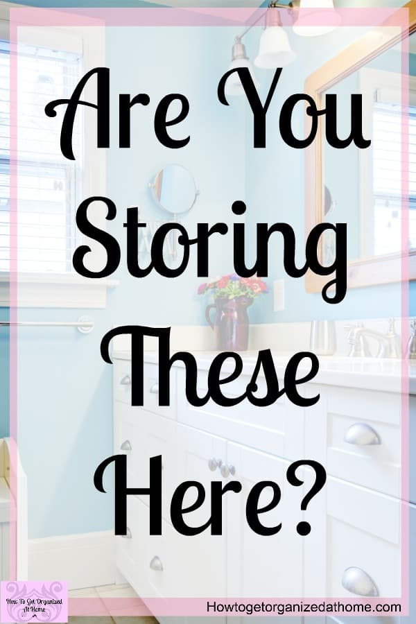 When it comes to bathroom storage ideas, there are some things that you shouldn't store in the bathroom! Not only is it bad for your health it can also have a negative impact on the items too! Click and see what I recommend you store somewhere else!