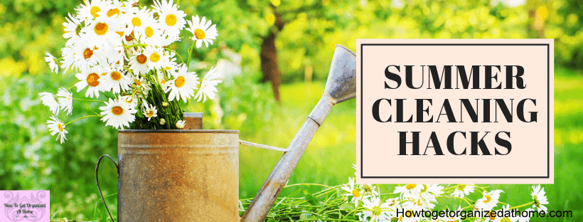 Take some time off your cleaning routine during the summer to give yourself the best summer ever!