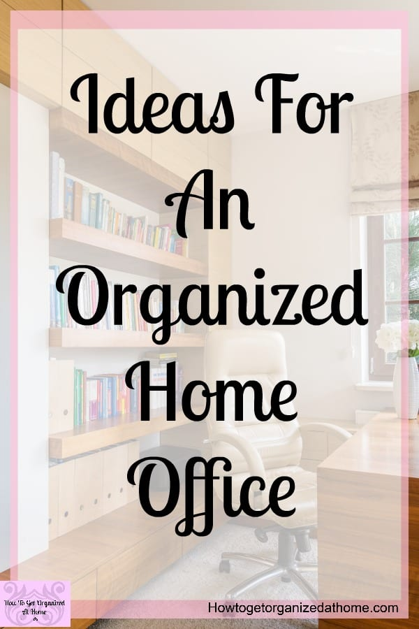 Tips and ideas on how to organize your home office. These tips will make you proud of your home office not shutting the door! They are simple and easy to follow ideas that you will love!