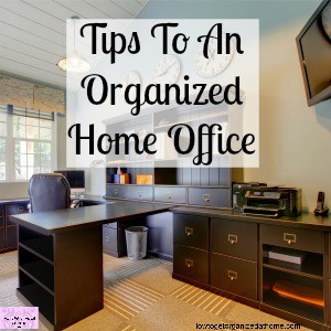 Home office organization tips and ideas!