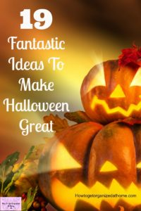 Looking for inspiration and tips to make Halloween great? There are 19 ideas to get you inspired!