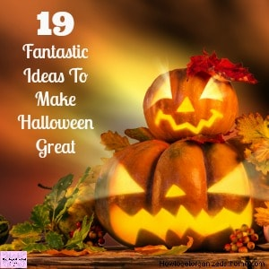 Do you need help with ideas to make Halloween great?
