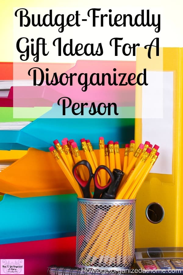 Gift ideas for the disorganized person in your life! From the home to the office you will find a gift that will help them organize their life!
