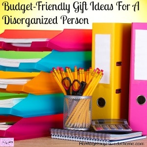 An Amazing Gift Guide To Help A Disorganized Person