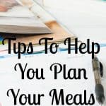 Menus aren't just for restaurants, having a menu for the meals for the week ensures you are working off the same page! Meal planning saves you money too!