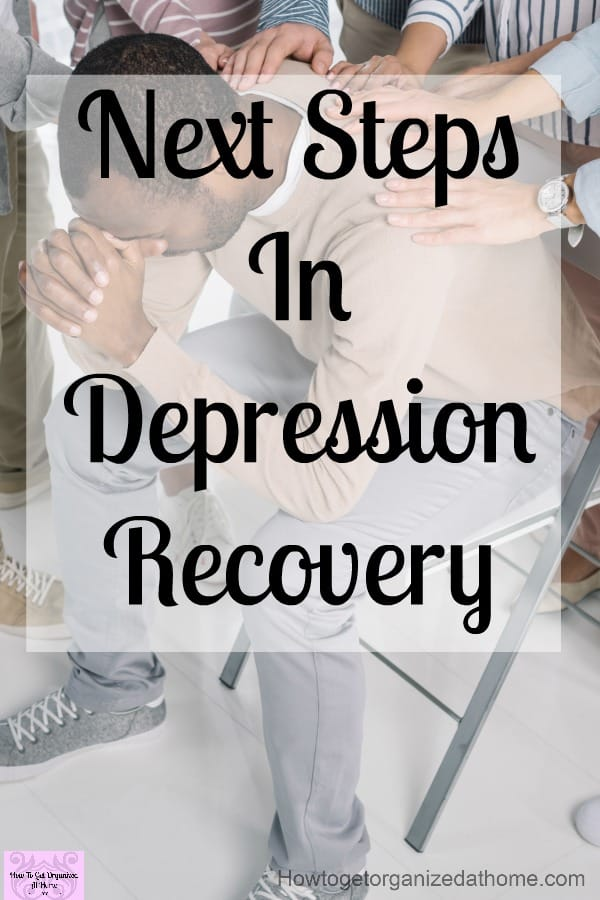 Tips for your depression recovery. Learn what you need to do to manage your depression and get the help that you need!