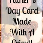 Make a homemade Father's Day card with Cricut! This simple paper Cricut Father's Day card is a great starter card to make, it only takes three simple cuts and it's easy to put together!