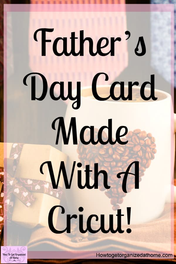 Do you want to know how to make a simple Father's Day card with a Cricut machine? It looks complicated but it's not, it's really simple and easy to make!