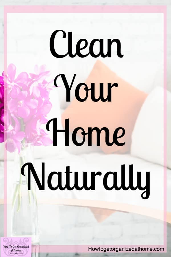 I don't want a home that is full of chemicals, but I do want a clean home! Do you know what cleaning products are non-toxic? Follow these simple tips to a naturally cleaned home!