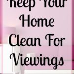 When it comes to keeping your home clean when you want to sell there are some tips that you can use to make the process easier! Create a plan and stick to it, you might find that you enjoy keeping your home cleaner!