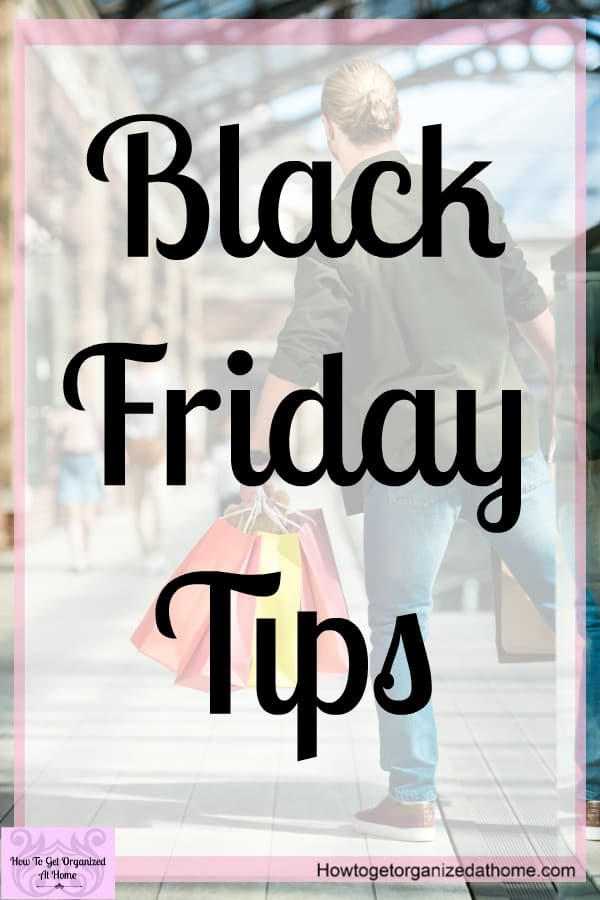 Black Friday tips to get you organized and ready for the sale of the year! Create a plan that works and survive Black Friday with your budget still intact!