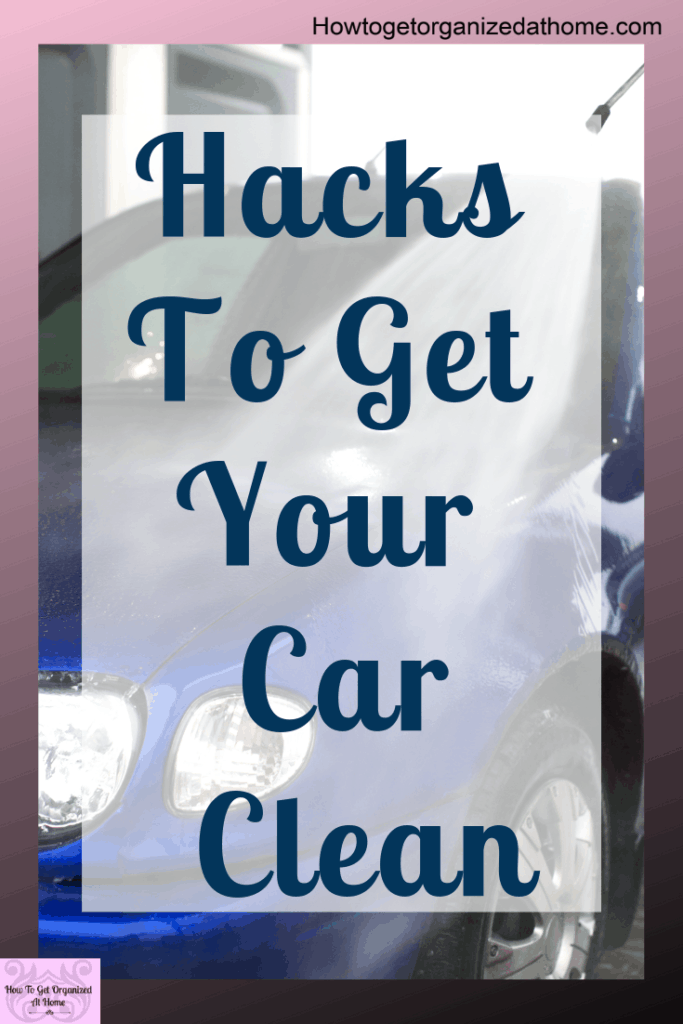 Car cleaning hacks to get your car clean! Don't settle for a dirty car, learn these simple tips and tricks to get your car gleaming and clean. Learn how to deep clean your car inside and out! #carhacks #carcleaning #carcleaningtips