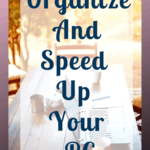 Learn how to deal with digital clutter and organize your computer so that you can find things again. Follow these easy steps to fix your slow computer.